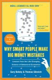 Book Cover Image. Title: Why Smart People Make Big Money Mistakes and How to Correct Them:  Lessons from the Life-Changing Science of Behavioral Economics, Author: Gary Belsky