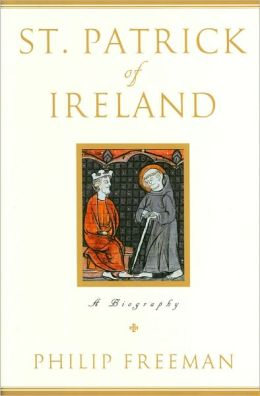 St. Patrick of Ireland: A Biography (Fall River Press Edition)