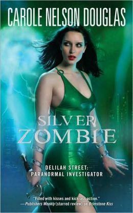 Silver Zombie (Delilah Street Series #4)