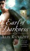 Book Cover Image. Title: Earl of Darkness, Author: Alix Rickloff