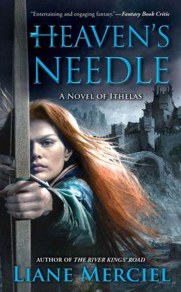 Heaven's Needle (Ithelas Series #2)
