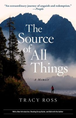 The Source of All Things: A Memoir