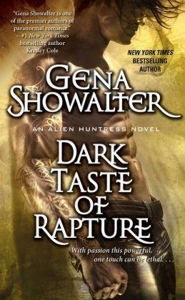 Dark Taste of Rapture (Alien Huntress Series #6)
