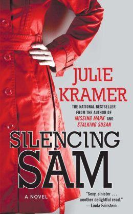 Silencing Sam: A Novel