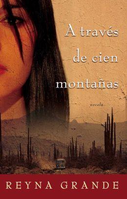 A traves de cien montanas (Across a Hundred Mountains)