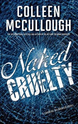 Naked Cruelty: A Carmine Delmonico Novel