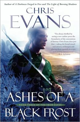 Ashes of a Black Frost (Iron Elves Series #3)