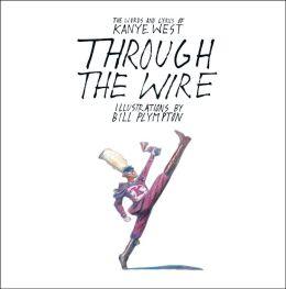 Through the Wire: Lyrics & Illuminations
