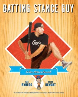 Batting Stance Guy: A Love Letter to Baseball