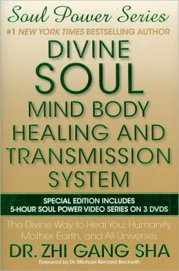 Divine Soul Mind Body Healing and Transmission System Special Edition: The Divine Way to Heal You, Humanity, Mother Earth, and All Universes