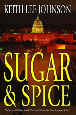 Sugar & Spice: A Novel