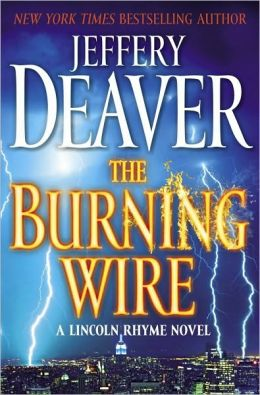 The Burning Wire (Lincoln Rhyme Series #9)