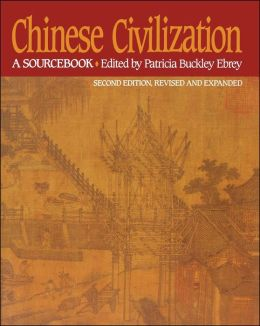 Chinese Civilization: A Sourcebook