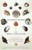 Book Cover Image. Title: The Shell Collector, Author: Anthony Doerr