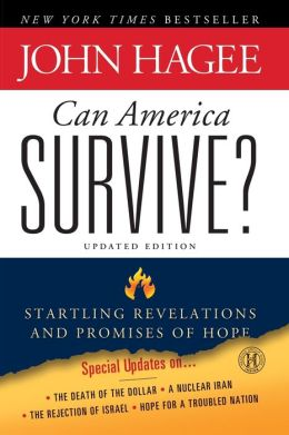 Can America Survive?: Startling Revelations and Promises of Hope