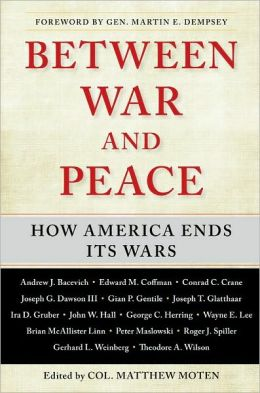 Between War and Peace: How America Ends Its Wars