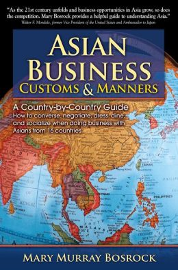 Asian Business Customs & Manners: A Country-by-Country Guide