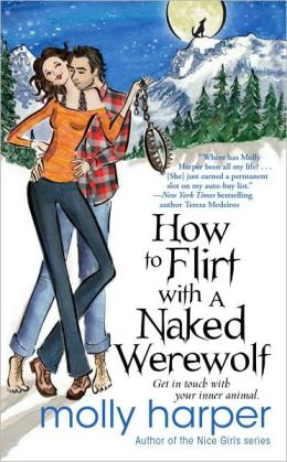 How to Flirt with a Naked Werewolf (Naked Werewolf Series #1)