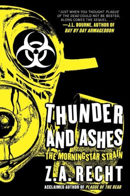 Thunder and Ashes (Morningstar Strain Series #2)