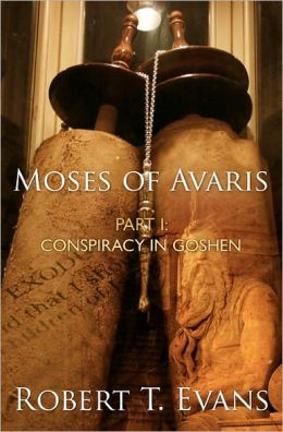 Moses of Avaris: Part 1: Conspiracy in Goshen