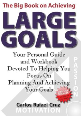 The Big Book On Achieving Large Goals