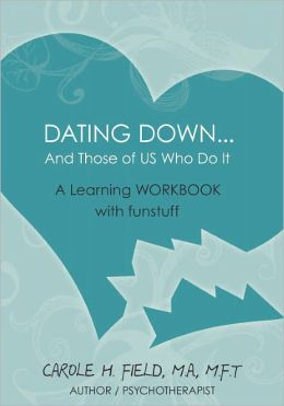 Dating Down... And Those Of Us Who Do It