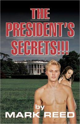 The President's Secrets!!!
