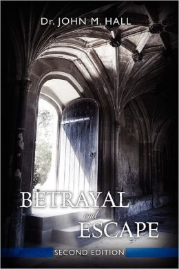 Betrayal and Escape: Second Edition
