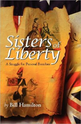 Sisters of Liberty: A Struggle for Personal Freedom