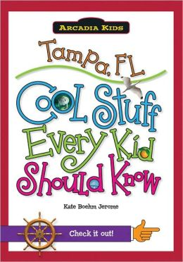 Cincinnati, OH:: Cool Stuff Every Kid Should Know (Arcadia Kids) Kate Jerome