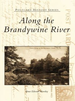 Along the Brandywine River
