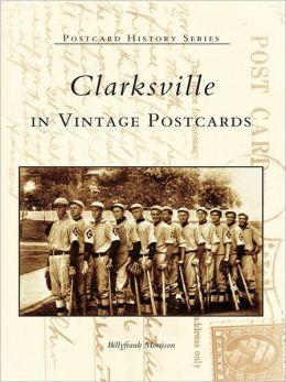 Clarksville in Vintage Postcards