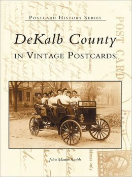 Dekalb County in Vintage Postcards