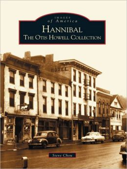 Hannibal:: The Otis Howell Collection