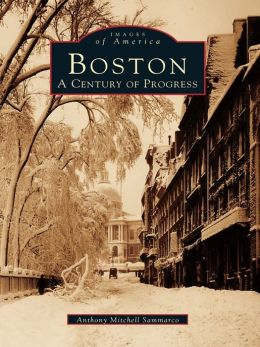 Boston:: A Century of Progress