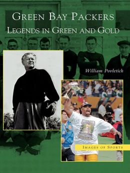 Green Bay Packers:: Legends in Green and Gold