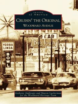 Cruisin' the Original Woodward Avenue