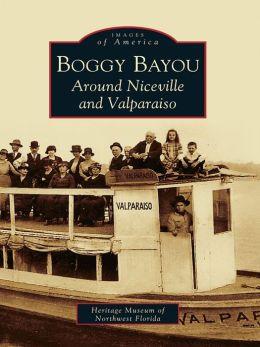 Boggy Bayou:: Around Niceville and Valparaiso