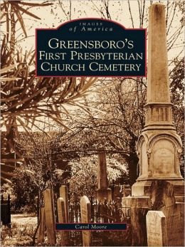 Greensboro's First Presbyterian Cemetery