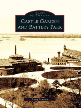 Castle Garden and Battery Park