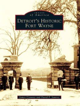 Detroit's Historic Fort Wayne
