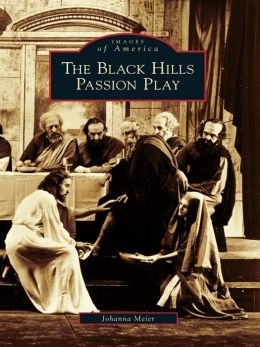 The Black Hills Passion Play