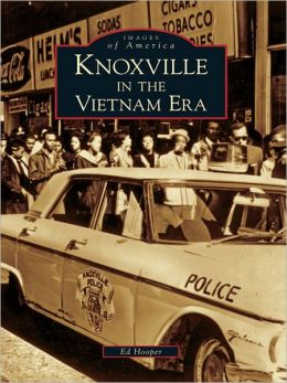 Knoxville in the Vietnam Era