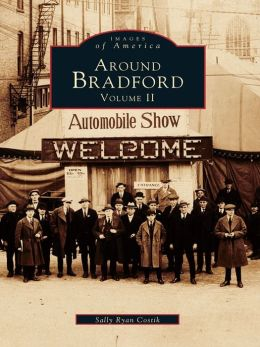 Around Bradford:: Volume II