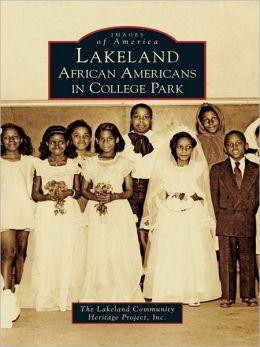 Lakeland:: African Americans in College Park