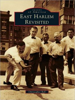 East Harlem Revisited