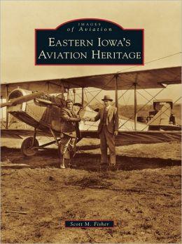 Eastern Iowa's Aviation Heritage