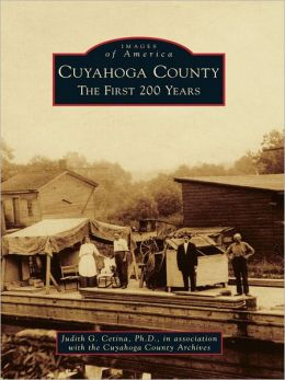 Cuyahoga County:: The First 200 Years
