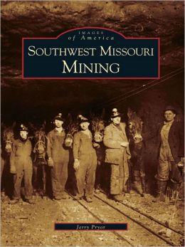 Southwest Missouri Mining