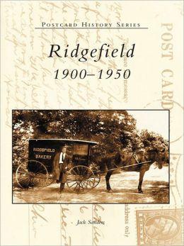 Ridgefield:: 1900-1950